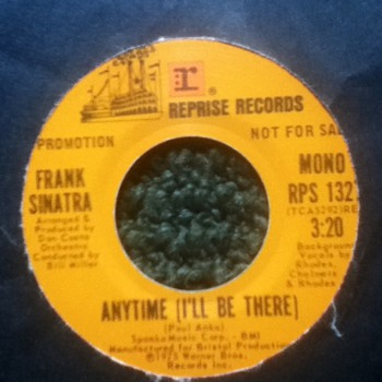 "Frank Sinatra - ""Anytime (I'll Be There)"" 45 Promo Record"