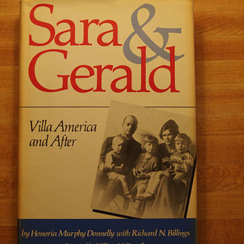 "Signed copy of ""Sara & Gerald: Villa America and After"" signed by Honoria Murphy Donnell."