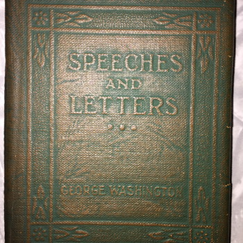 Speeches and Letters George Washington.
