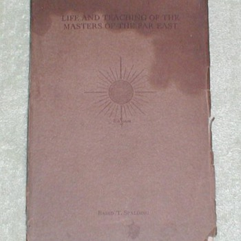 1924 Life and Teaching of the Masters of the Far East