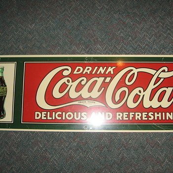 Here is another Coca Cola Sign - Coca-Cola
