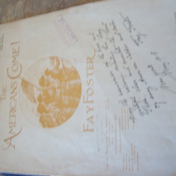 1919 The Americans Come by Fay Foster Sheet music, signed by songwriter with wonderful dedication.