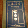 The Holy Experiment our Heritage from William Penn 1644-1944one