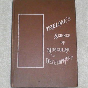1904 Treloar&#039;s Science of Muscular Development - Books