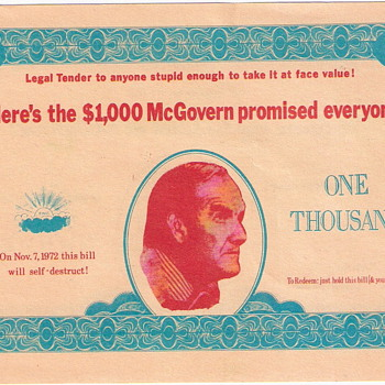 Mcgovern/Eagleton Novelty $1000 Bill, Richard Nixon Attack Ad - Posters and Prints