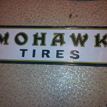 Mohawk Tires Sign - Advertising