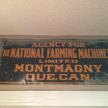 VINTAGE 1920'S NATIONAL FARMING MACHINERY  METAL ADVERTISING SIGN. MONTMAGNY , QUEBEC  RARE!