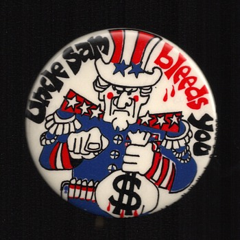 Uncle Sam bleeds You, Vietnam War tax protest pinback - Medals Pins and Badges