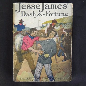 "1908 Pulp"" Fiction JESSE JAMES SERIES ""DASH FOR FORTUNE"" ACTION COVER"