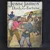 """1908 Pulp"""" Fiction JESSE JAMES SERIES """"DASH FOR FORTUNE"""" ACTION COVER"""