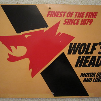 Wolf's Head Motor Oil and Lubes Finest of the Fine Since 1879 Two-Sided Display Sign  - Petroliana