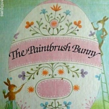 The Paintbrush Bunny  ~ A Favorite Childhood Story Book for Easter