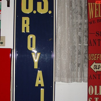 U.S. Royal Tires...Embossed Tin Sign...Dated 1947