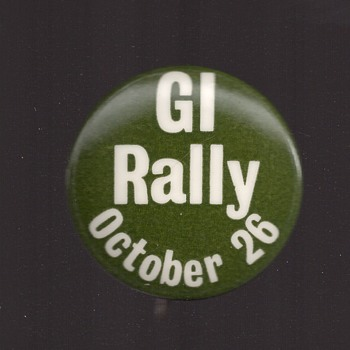 Vietnam Chicago 1968 GI Rally Pinback