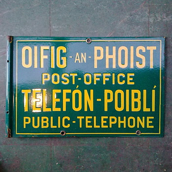 Post Office sign for public telephone. - Signs