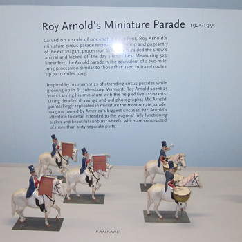 Roy Arnold's Miniature Circus Parade at the Shelburne Museum Part I - Folk Art