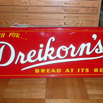 Dreikorn's Bread Sign 1930's - Signs