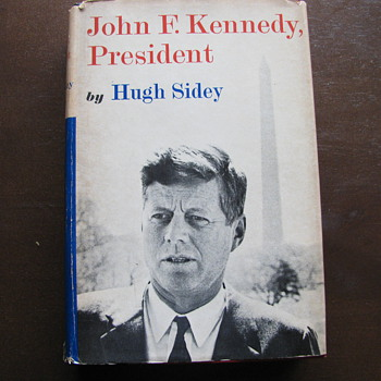 Kennedy Book by Hugh Sidey