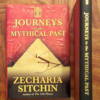 Journeys to the Mystical Past by Zecharia Sitchin