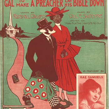"SHEET MUSIC--""IT TALES A LONG,TALL BROWN SKIN GAL TO MAKE A PREACHER LAY HIS BIBLE DOWN"""
