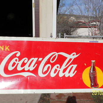 Any info appreciated for this coca cola sign - Coca-Cola