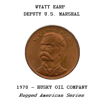 "Husky Oil Co. - ""Wyatt Earp"" Token"
