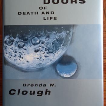 Doors of Death and Life by Brenda W. Clough - Books