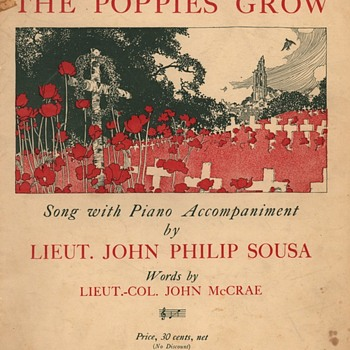IN FLANDERS FIELD THE POPPIES GROW  WW1 Sheet Music by Lieut. John Plillip Sousa  1918 - Music