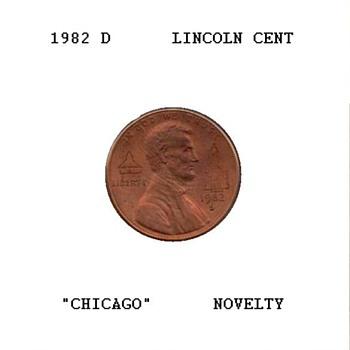 "1982 - Souvenir Penny - ""Chicago"" - US Coins"