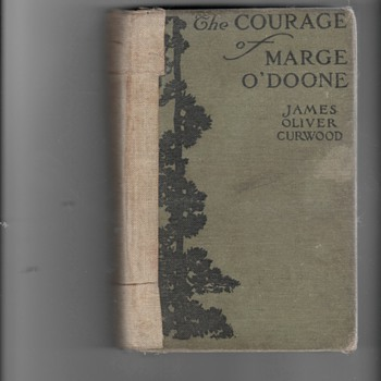 The Courage of Marge O'Doone, James Oliver Curwood - Books