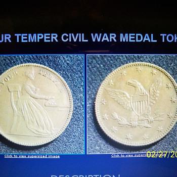 KEEP YOUR TEMPER CIVIL WAR MEDAL