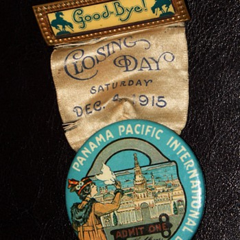 1915 Participant and Last Day Medals and ticket to the Panama Pacific International Exposition in San Francisco - Paper