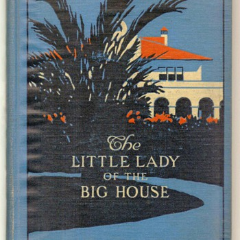 """The Little Lady of the Big House"" by Jack London ** First Edition 1916 - Books"