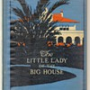 """The Little Lady of the Big House"" by Jack London ** First Edition 1916"