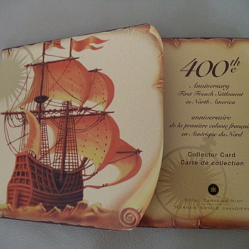 2004- 400th Anniversary of the First French Settlement in North America Collector Card  - World Coins