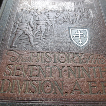 The History of the Seventy-Ninth Division AEF Cross of Lorraine WWI