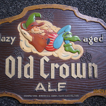 Antique Old Lazy Aged Old Crown Ale Centlivre Brewing Corp. Fort Wayne Indiana Beer Sign Display - Breweriana