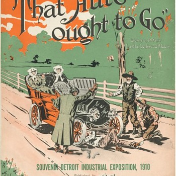 "1910 Sheet Music  SOUVENIR  OF THE DETROIT INDUSTRIAL EXPO,""THAT AUTO OUGHT TO GO"" - Music"