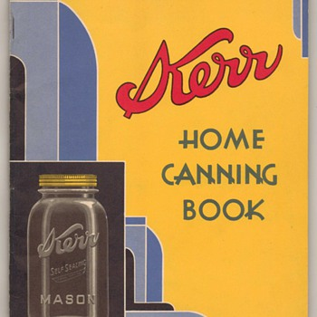Kerr Home Canning Book - 1934 - Advertising