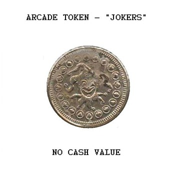 "Arcade Token - ""Jokers"" - US Coins"