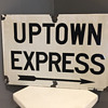 NYC Subway Uptown Express porcelain sign