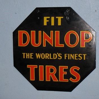 My grandpas Octagon Dunlop Tires sign - Petroliana
