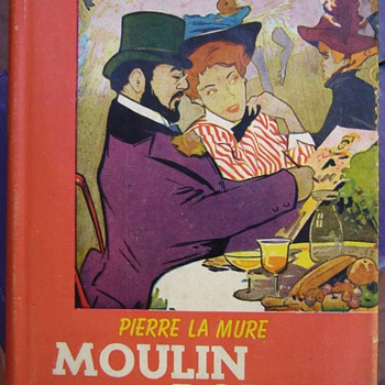 Moulin Rouge by Pierre La Mure - 1954 - Books