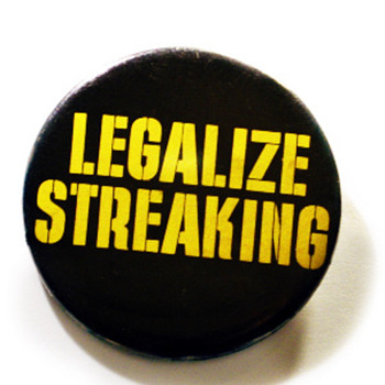 Legalize Streaking - Advertising