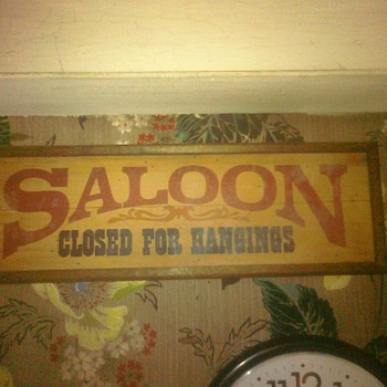This sign hangs in my grandmother basement for at least 40 years at my grandfather bar. - Signs