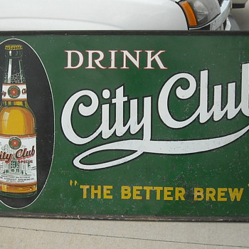 VINTAGE CITY CLUB BEER SIGN - Breweriana