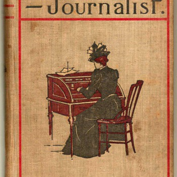 """Jennie Baxter - Journalist."" by Robert Barr * First Edition 1899"