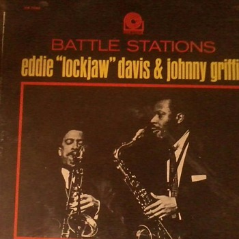"Eddie ""lockjaw"" Davis & Johnny Griffin  - Records"