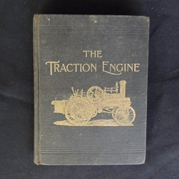 "BOOK ON THE ""TRACTION ENGINE"" 1906, Philadelphia. Cover and title page"