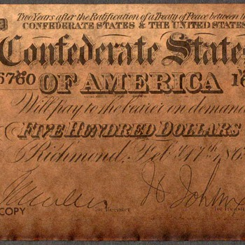 Confederate States of America - Novelty Note - US Paper Money